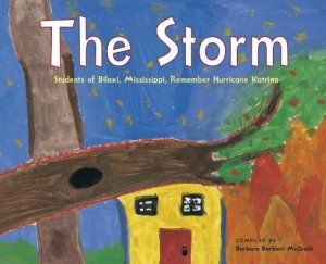 The Storm, written by students from Biloxi.