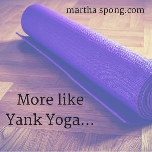 More like Yank Yoga...