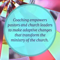Coaching empowers pastors and church leaders to make adaptive changes that transform the ministry of the church.